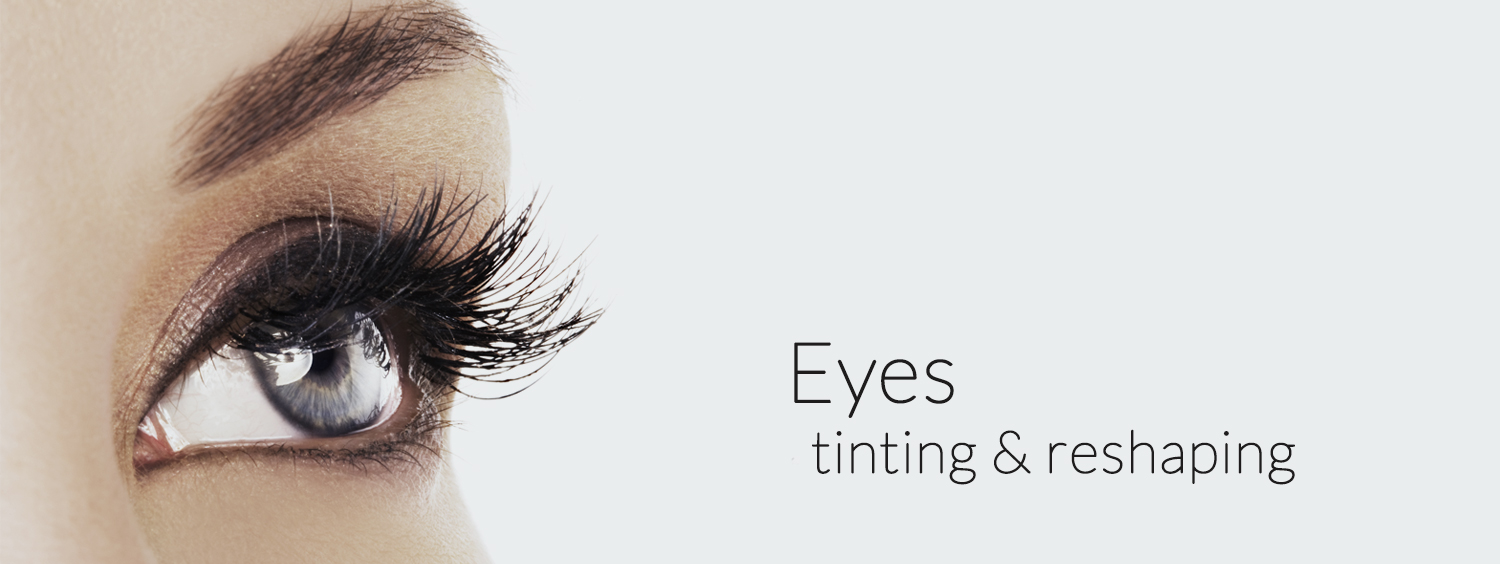 Eyes: tinting and reshaping